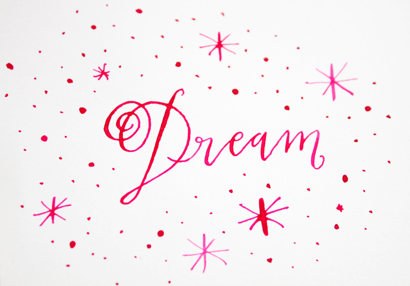Dream : Daily Calligraphy by Iwona Konarski @iwonak.com | pink magenta ink on white paper